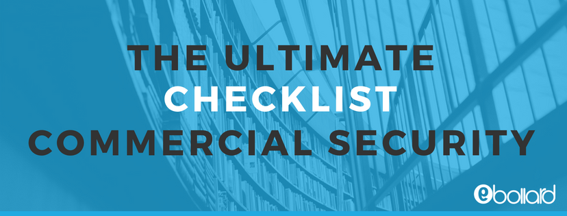 The most ultimate checklist to secure commercialproperties