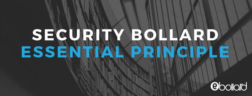 Security Bollards-Essential Principles